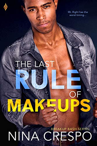 Cover for 'The Last Rule of Makeups (Breakup Bash Book 3)'