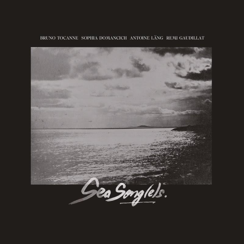 Tocanne - Domancich - Gaudillat - Lang - Sea Songes - Cristal Records