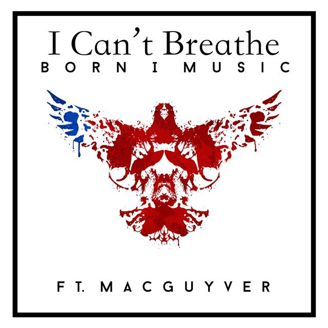 Born I Music I Can't Breathe
