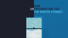 How Prepared Are You For Winter Storms?