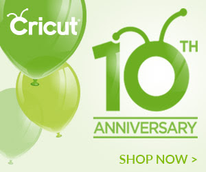 Celebrate Cricuts 10th Anniversary with Great Deals