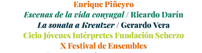 Enrique Piñeyro. Escenas de la vida conyugal / Ricardo Darín. La sonata a Kreutzer/ Gerardo Vera. Cliclo jóvenes Intérpretes Fundación Scherzo. X Festival de Ensembles.