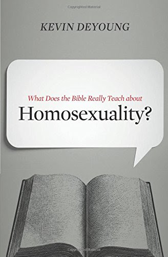 What Does the Bible Really Teach about Homosexuality? De Young