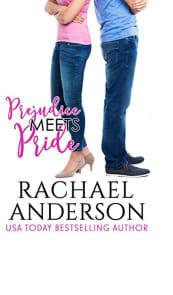 Prejudice Meets Pride