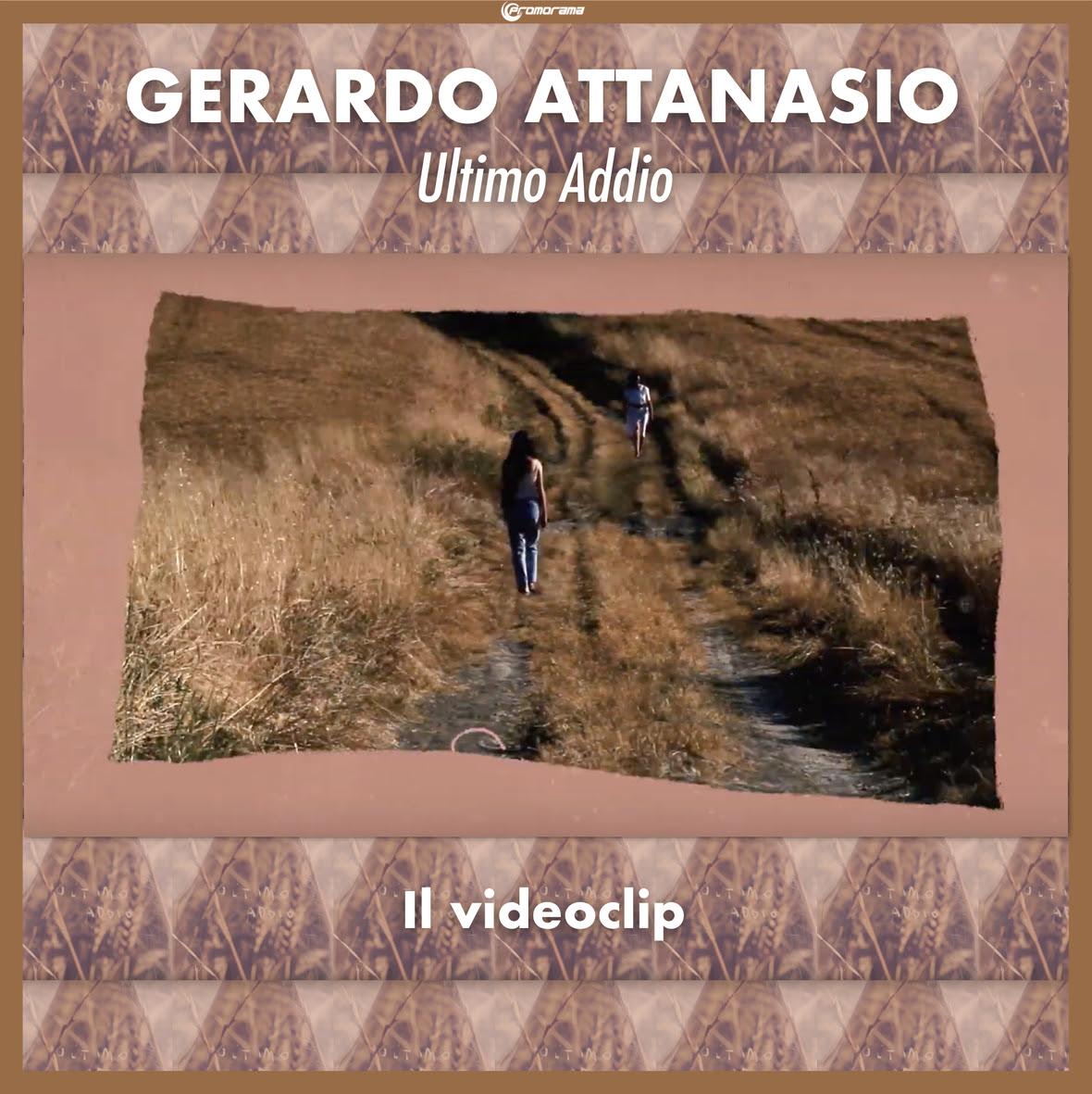 Gerrdo Attanasio - Ultimo Addio Videoclip