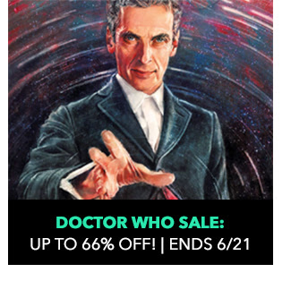 Doctor Who Sale: up to 66% off! Sale ends 6/21.