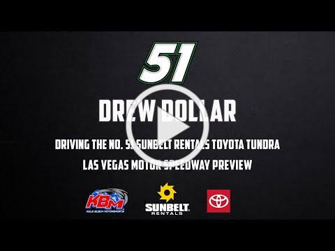 Drew Dollar | Las Vegas Motor Speedway Preview