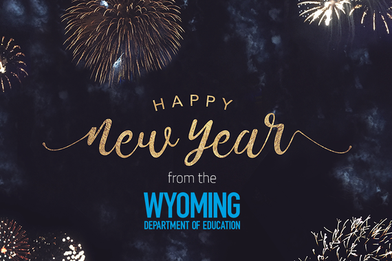 Happy New Year from the Wyoming Department of Education