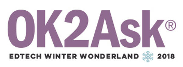 OK2Ask Edtech Winter Wonderland 2018