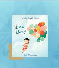 Mesés karácsony -Bármi lehetsz! - Emily Winfield Martin