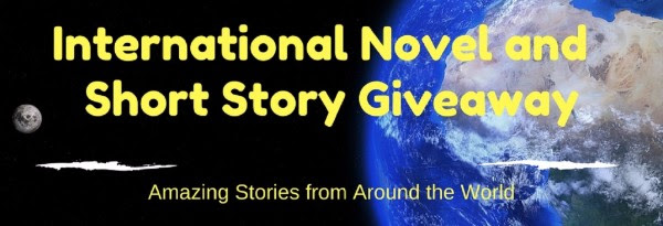 International Novel and Short Story Giveaway