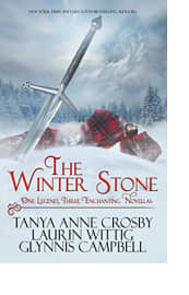 The Winter Stone by Tanya Anne Crosby, Laurin Wittig, and Glynnis Campbell