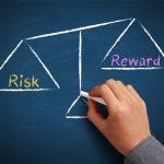 Risk Vs. Reward