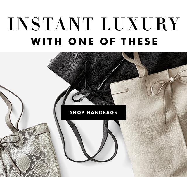 INSTANT LUXURY WITH ONE OF THESE | SHOP HANDBAGS