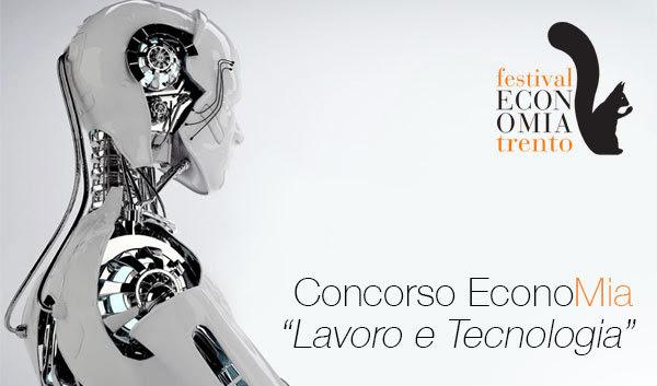 Concorso EconoMia, Lavoro e tecnologia