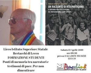 La Memoria del Partigiano Deportato Emilio Bacio Capuzzo al Liceo Bertacchi di Lecco