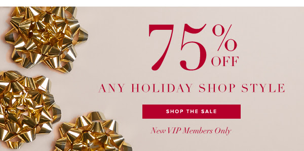 75 PERCENT OFF HOLIDAY SHOP