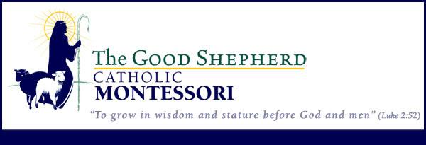 The Good Shepherd Catholic Montessori