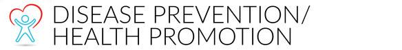Disease Prevention Healh Promotion