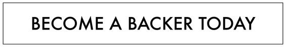 Become a Backer Today Button