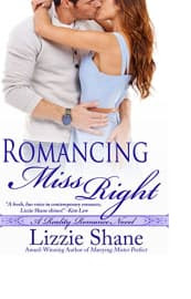 Romancing Miss Right by Lizzie Shane