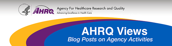 agency for healthcare research and qualify - advancing excellence in health care