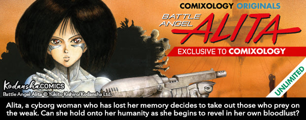 Battle Angel Alita Vol. 1 Alita, a cyborg woman who has lost all her memories decides to take out those who prey on the weak. Can she hold onto her humanity as she begins to revel in her own bloodlust?