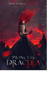 Princess Dracula by John Patrick Kennedy