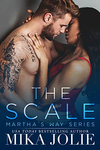 Cover for 'The Scale (Martha's Way Book 1)'