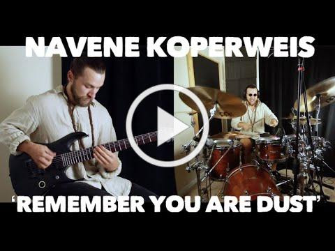 Navene Koperweis - ENTHEOS - Remember You Are Dust (Drum & Guitar Playthrough)