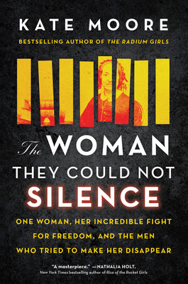 ✔️ Download The Woman They Could Not Silence: One Woman, Her Incredible Fight for Freedom, and the Men Who Tried to Make Her Disappear - Kate  Moore PDF ✔️ Free pdf download ✔️ Ebook ✔️ Epub