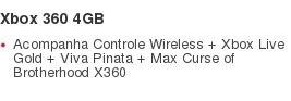 Xbox 360 4GB Acompanha Controle Wireless + Xbox Live Gold + Viva Pinata + Max Curse of Brotherhood X360