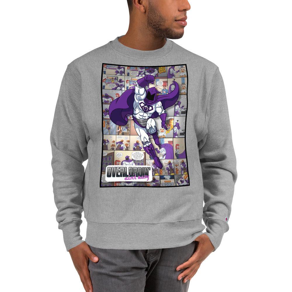 Image of Overlordin' Ain't Easy Men's Champion Sweatshirt