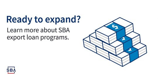 Ready to Expand? Learn about SBA's Exporting Programs