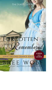 Forgotten and Remembered by Bree Wolf