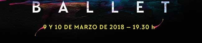 Ballet 9 y 10 de marzo de 2018- 19:30H