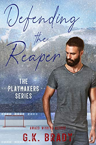 Cover for 'Defending the Reaper (The Playmakers Series Book 5)'