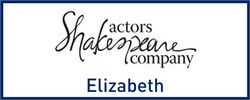 Actors Shakespeare Company in Elizabeth
