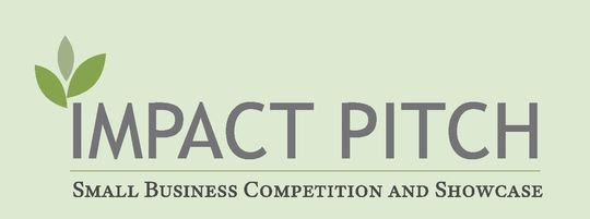 Impact Pitch Small Business Competition and Showcase