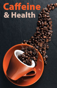 Caffeine and Health