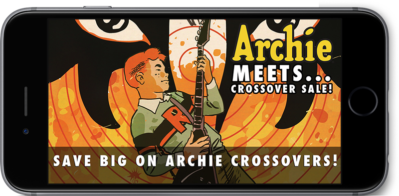 Archie Meets... Crossover Sale! Save big on Archie Crossovers!