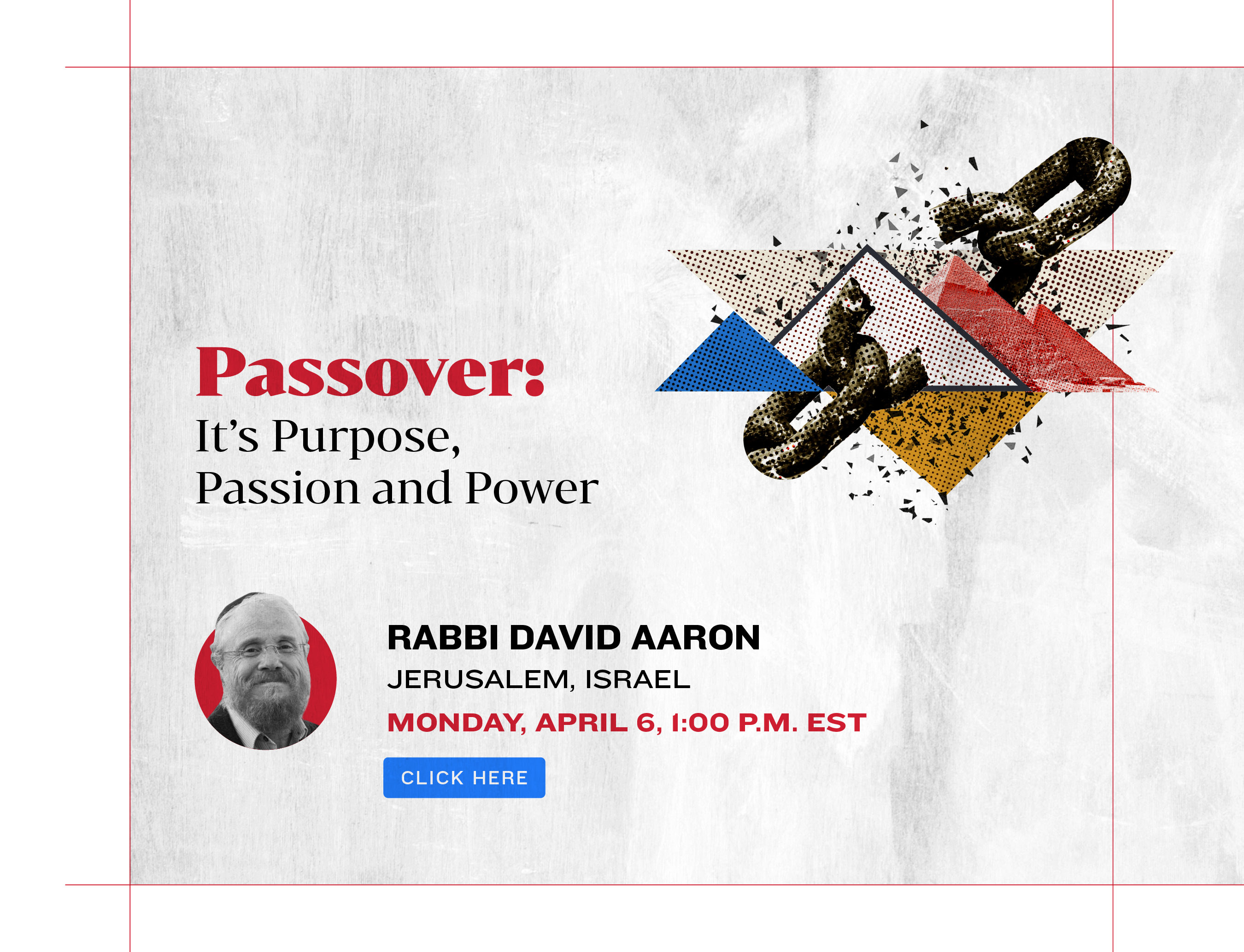 Passover: It's Purpose, Passion and Power