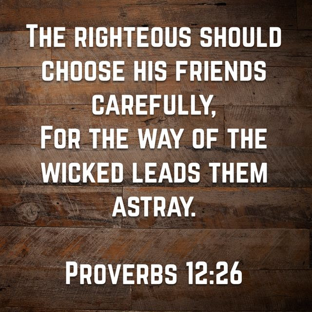 Image result for bible verse on choosing friends