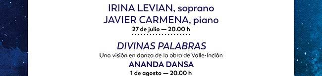 Irina Levian, soprano. Javier Carmena, piano. 27 julio 20:00 h. / Divinas Palabras, Ananda Dansa, 1 agosto- 20:00 h.