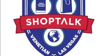 Shoptalk -- March 18-21, 2018 -- Venetian, Las Vegas