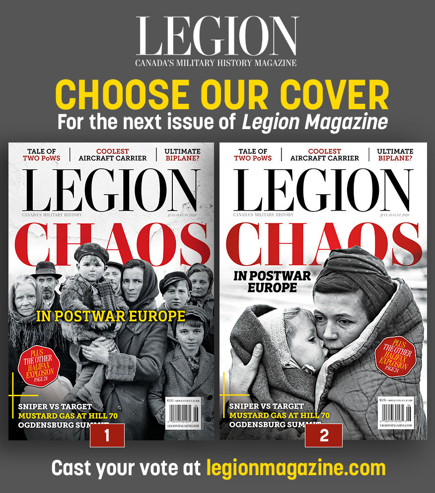 Choose our cover for the July/August 2020 issue of Legion Magazine!