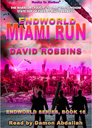 ENDWORLD: MIAMI RUN by David Robbins, Endworld Series, Book 16