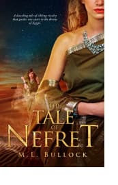 The Tale of Nefret by M.L. Bullock