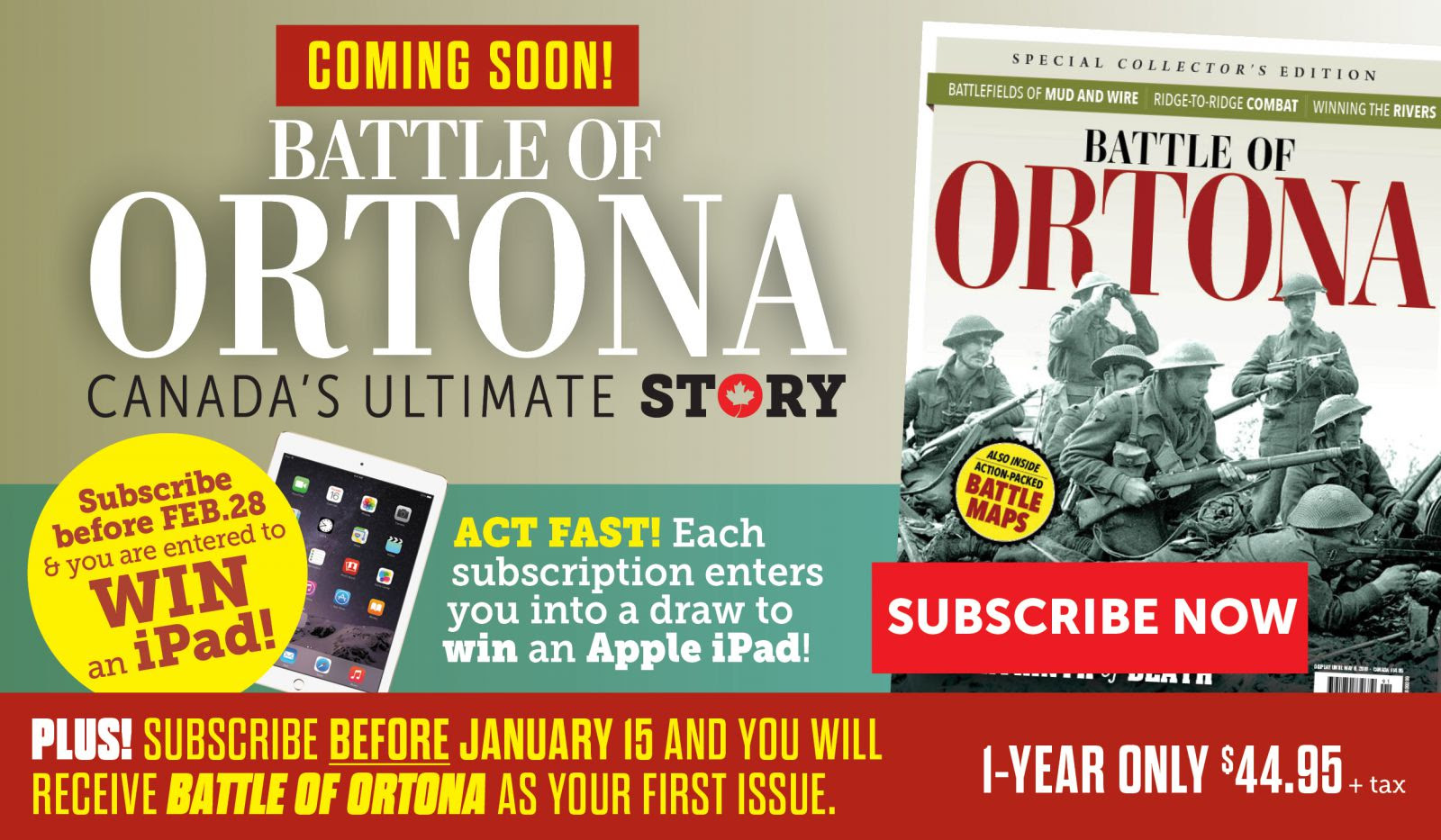 Act Fast! Subscribe to Canada's Ultimate Story