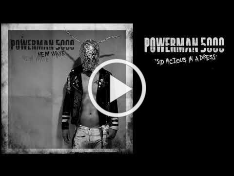 POWERMAN 5000 'Sid Vicious In A Dress'